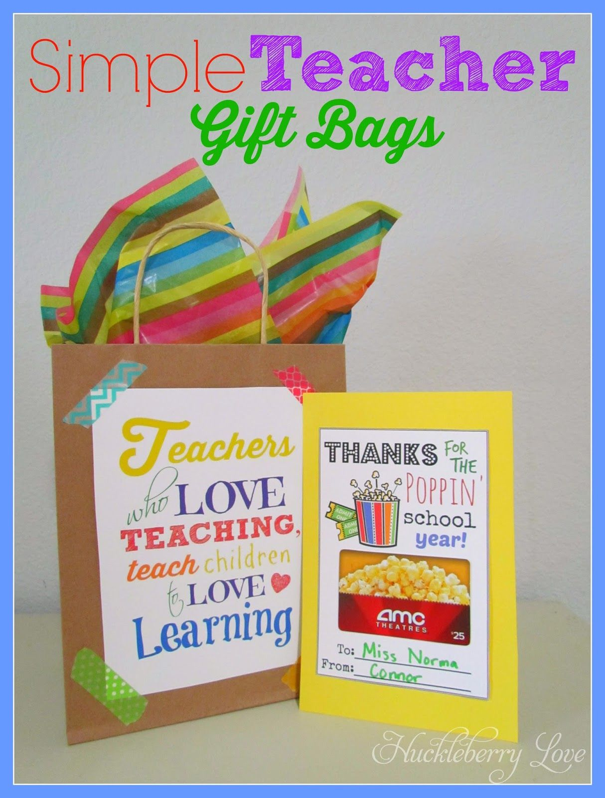 Huckleberry Love Simple Teacher Gift Bags {And A Free Printable}