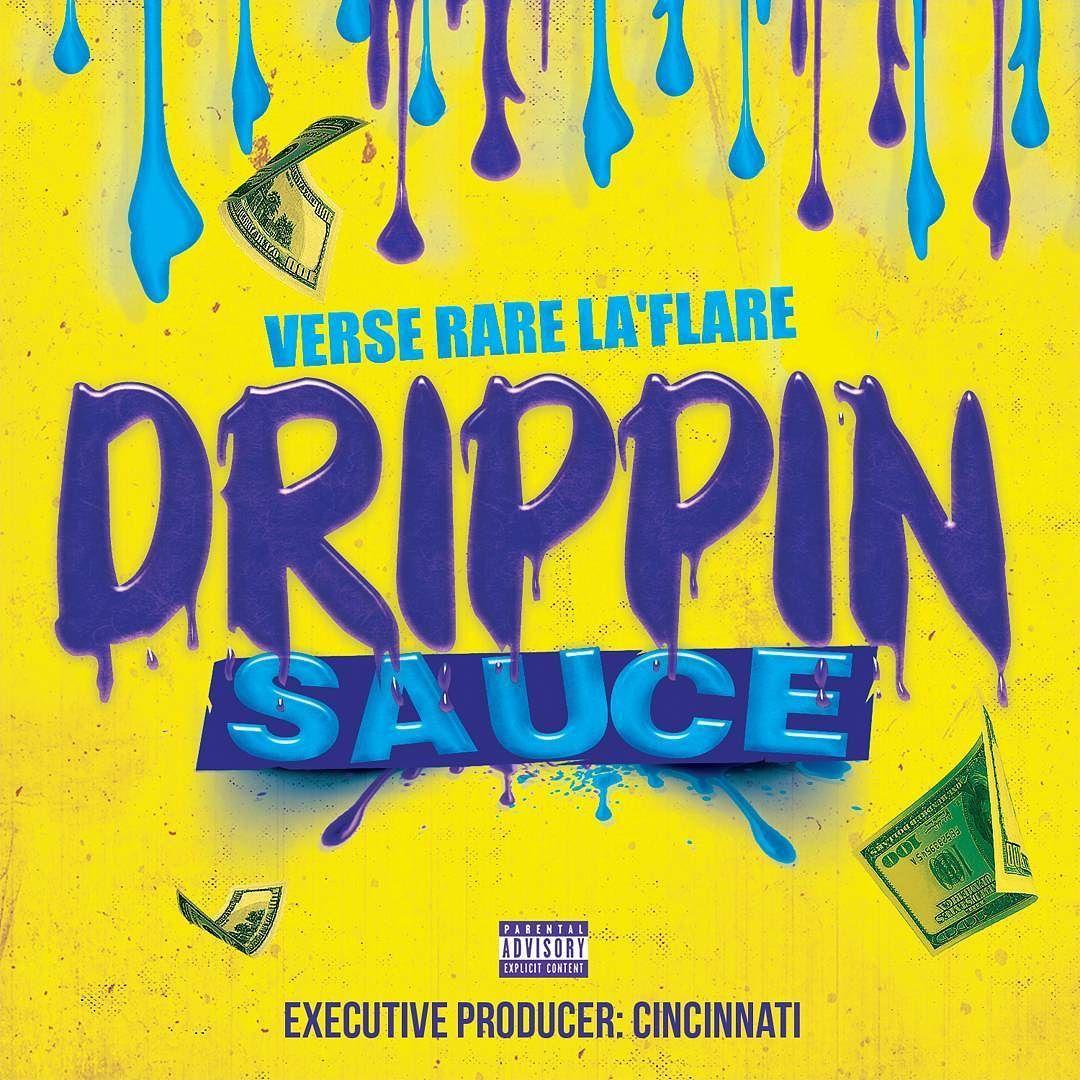 Dripping Sauce Mixtape Cover Design Flyers Single Mixtape