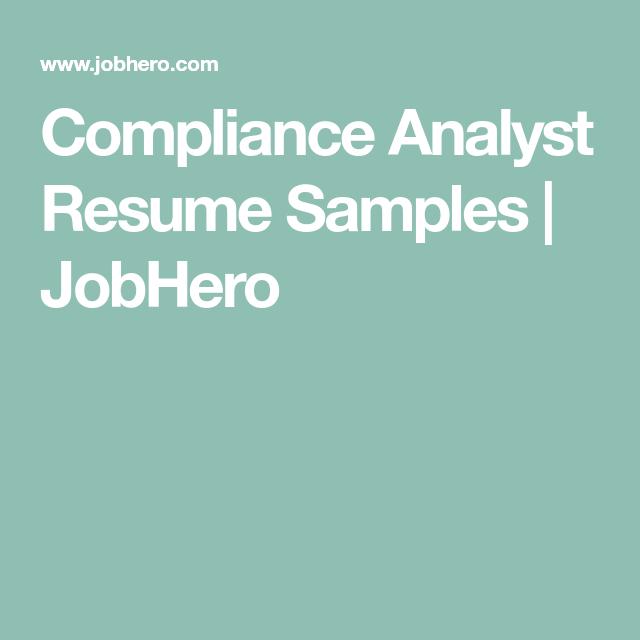 compliance analyst resume samples jobhero toms resume pinterest
