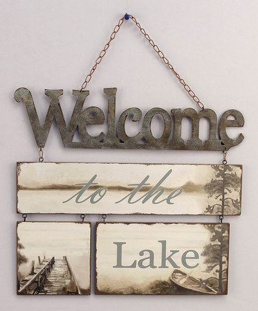 Welcome To The Lake Signs Decor Custom Love This 'welcome To The Lake' Plaque On #zulily #zulilyfinds Inspiration Design