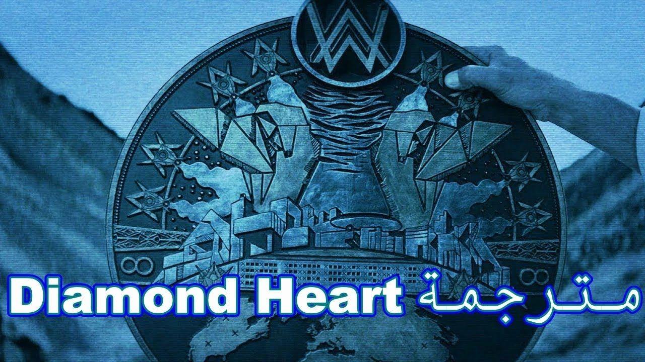 Alan Walker Diamond Heart Feat Sophia Somajo مترجمة In 2020 Alan