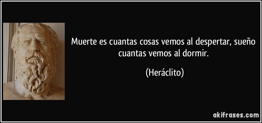 Heráclito Concibe La Naturaleza Como Algo En Continuo Cambio