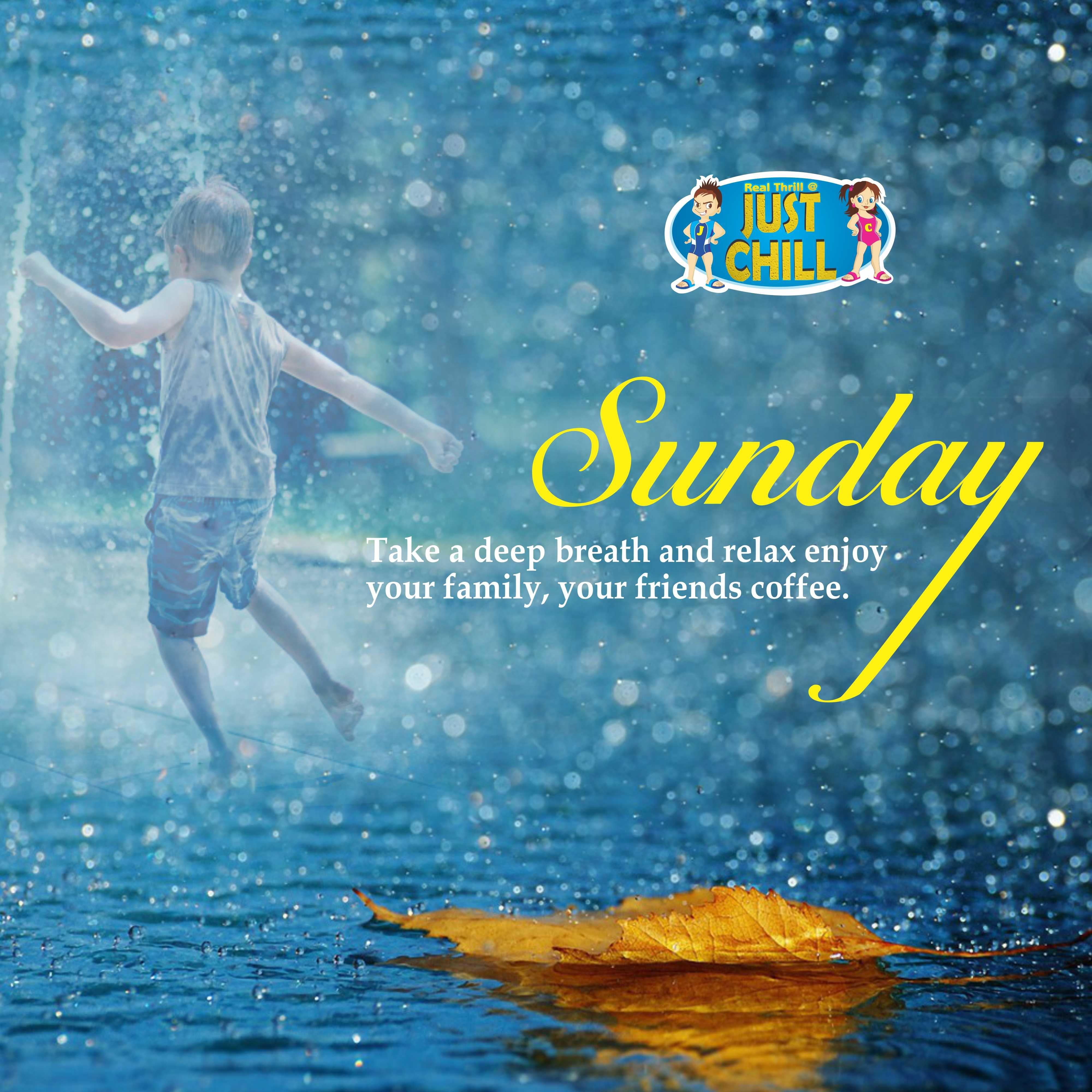 #Justchillwaterpark #Sundayqoute