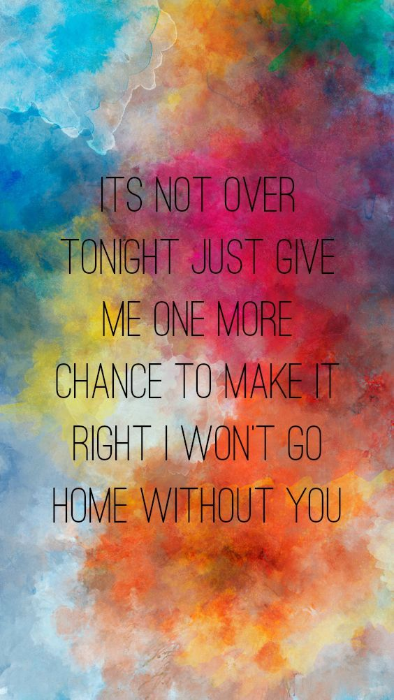Lyric maroon 5 home without you lyrics : The taste of her breath, I'll never get over | Maroon 5 and The ...