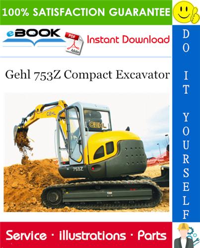 Gehl 753Z Compact Excavator Parts Manual in 2020