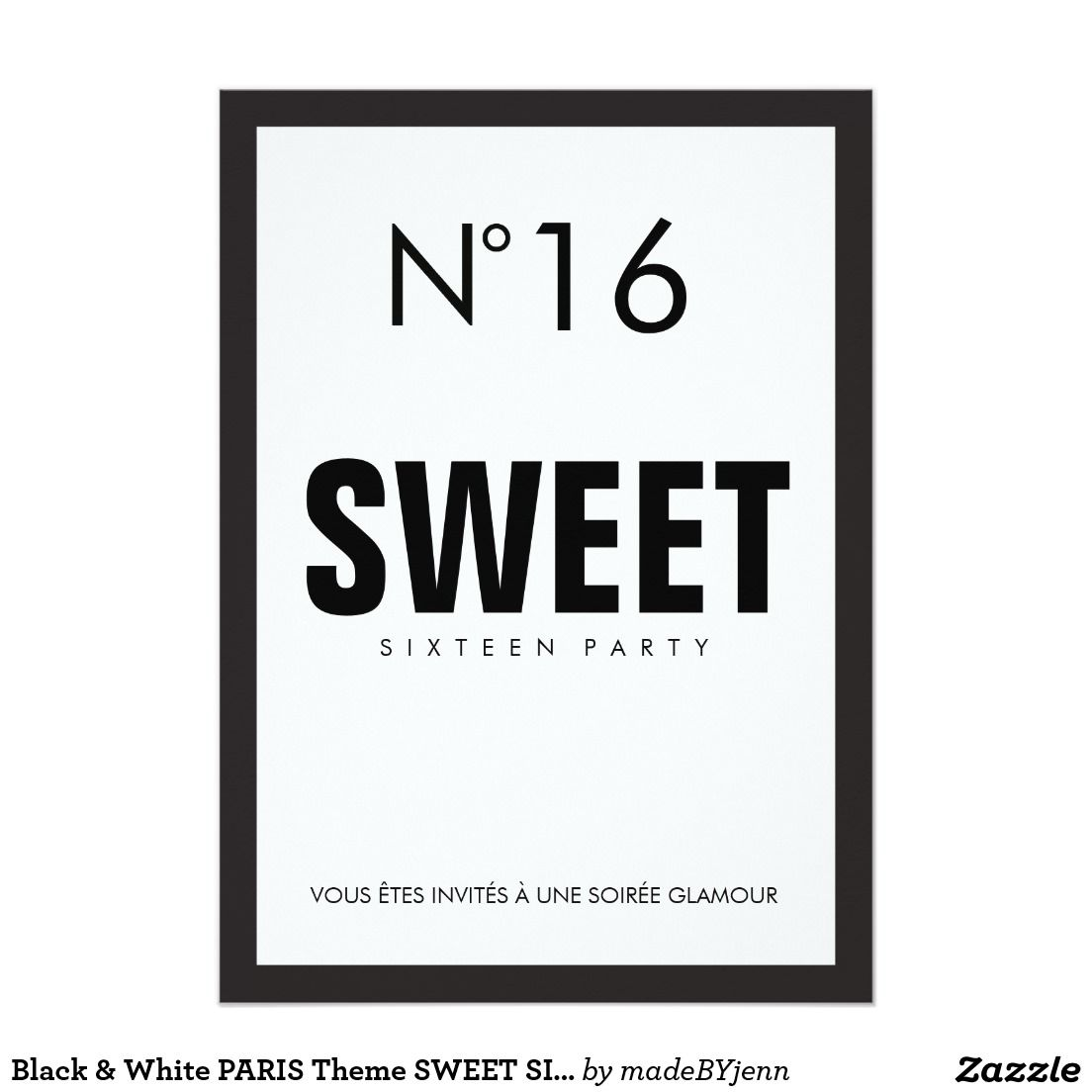 Black & White PARIS Theme SWEET SIXTEEN 16 PARTY Card | Sweet ...