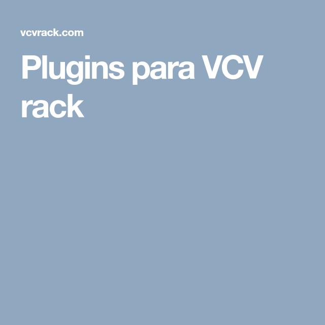 Plugins para VCV rack | Sintetizadores y Estudios | Estudio