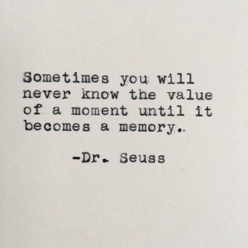 19 Memories Quotes Memories Quotes Senior Quotes Words Quotes