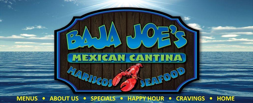 Baja Joe's Mexican Cantina Mariscos, Mexican Food