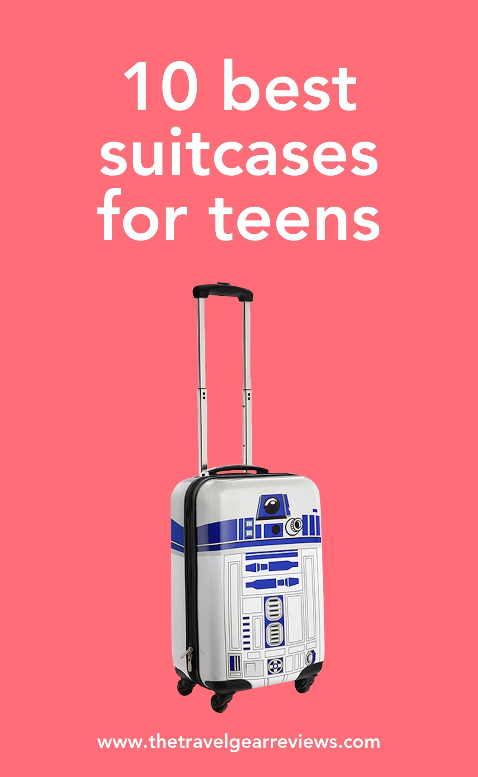 Luggage for Teens  10 Stylish Suitcases for Traveling Teens  d7647879d056e