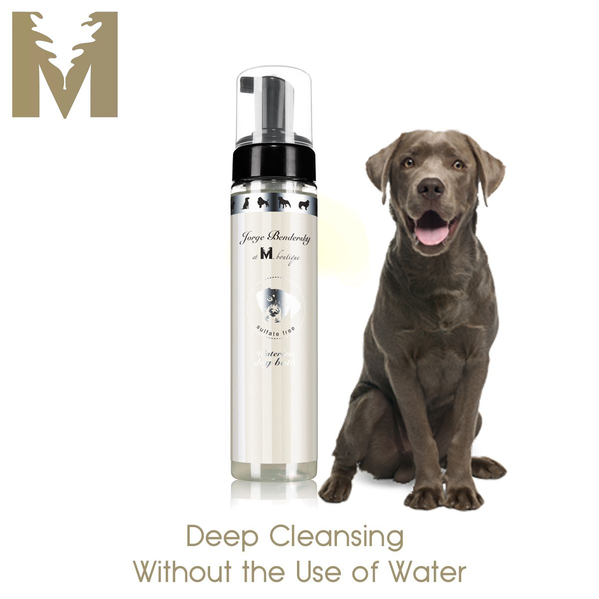 WATERLESS DOG BATH $18 Grooming is bonding.  Jorge at M Boutique Waterless Dog Bath allows for rich, deep cleansing without the use of water or rinsing.  Convenient and easy to use anywhere, our thick foaming formula loosens dirt while helping to maintain a soft and manageable coat.  Rich in vitamins and all natural extracts and exquisitely scented with our signature neroli & wild mint essential oils blend.  Amazing aromatherapy awaits…