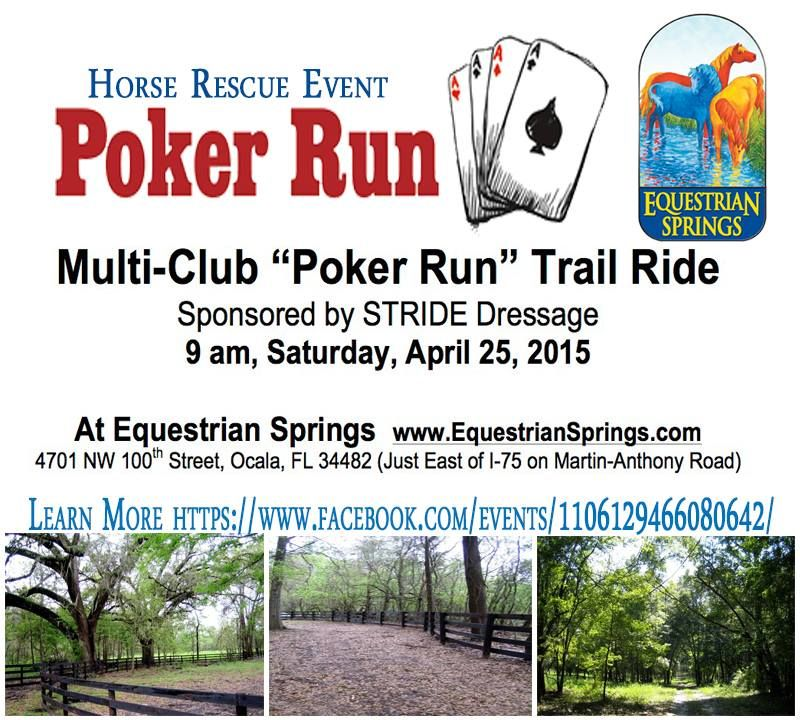 ***Horse Rescue Event!*** STRIDE is reaching out to other area clubs for this get together, which will also benefit a local horse rescue. You'll draw a playing card at 5 checkpoints, and the best hands win prizes. $10 donation suggested (for benefit). For riders and drivers. Trail is 2 miles, mostly shaded. Questions? Hellenas@mac.com or call/text 352 875 8156.