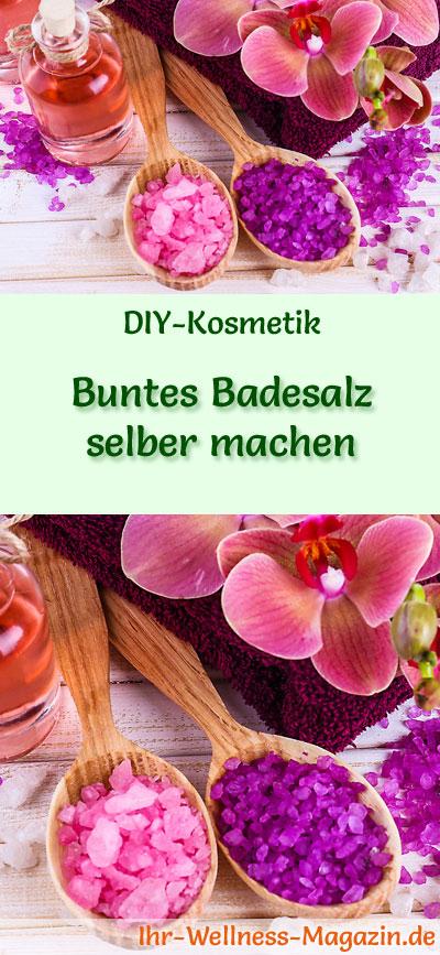 Buntes Badesalz selber machen - DIY-Rezept #badesalzselbermachen