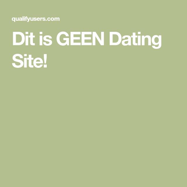 dit is geen datingsite