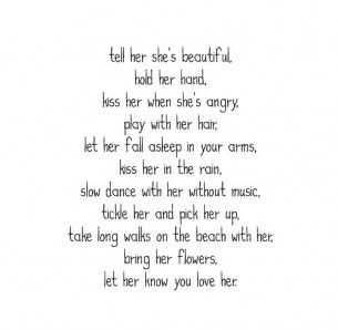 Tell her she's beautiful that would be sooooo nice