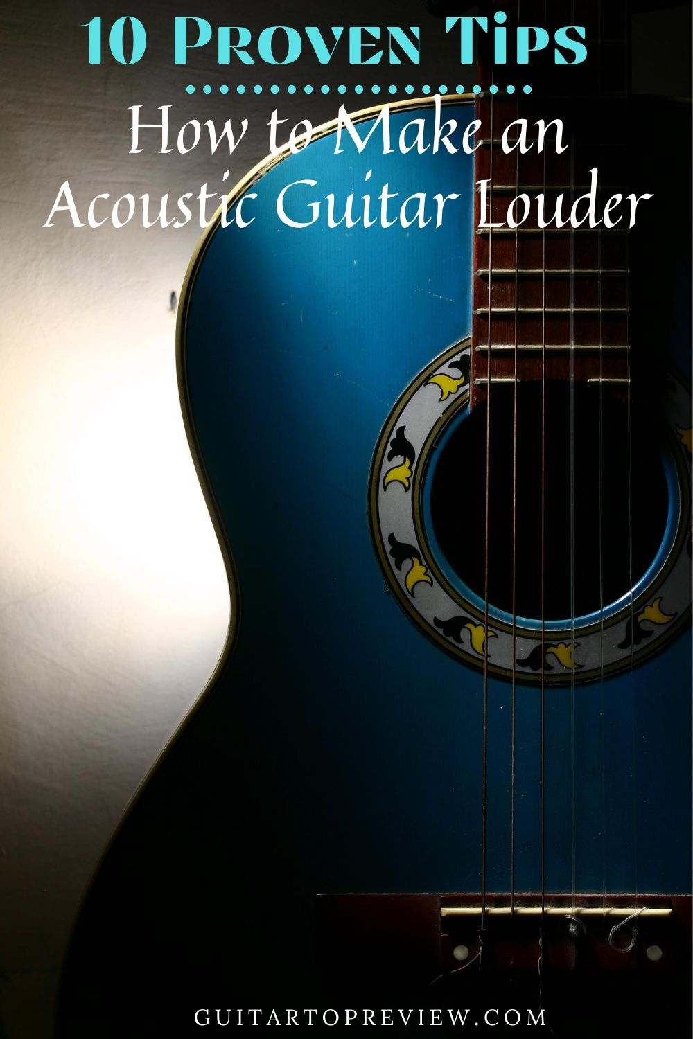 Tips On How To Make An Acoustic Guitar Louder Acoustic Guitar Guitar Best Acoustic Guitar