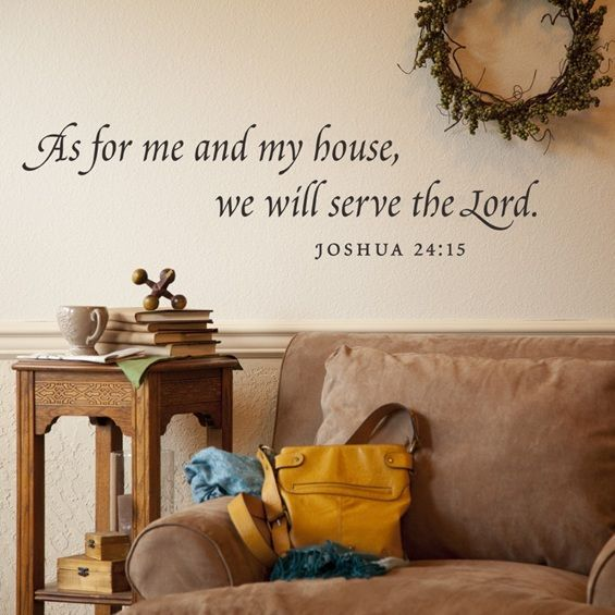 As for me and my house we will serve the lord joshua also www rh pinterest