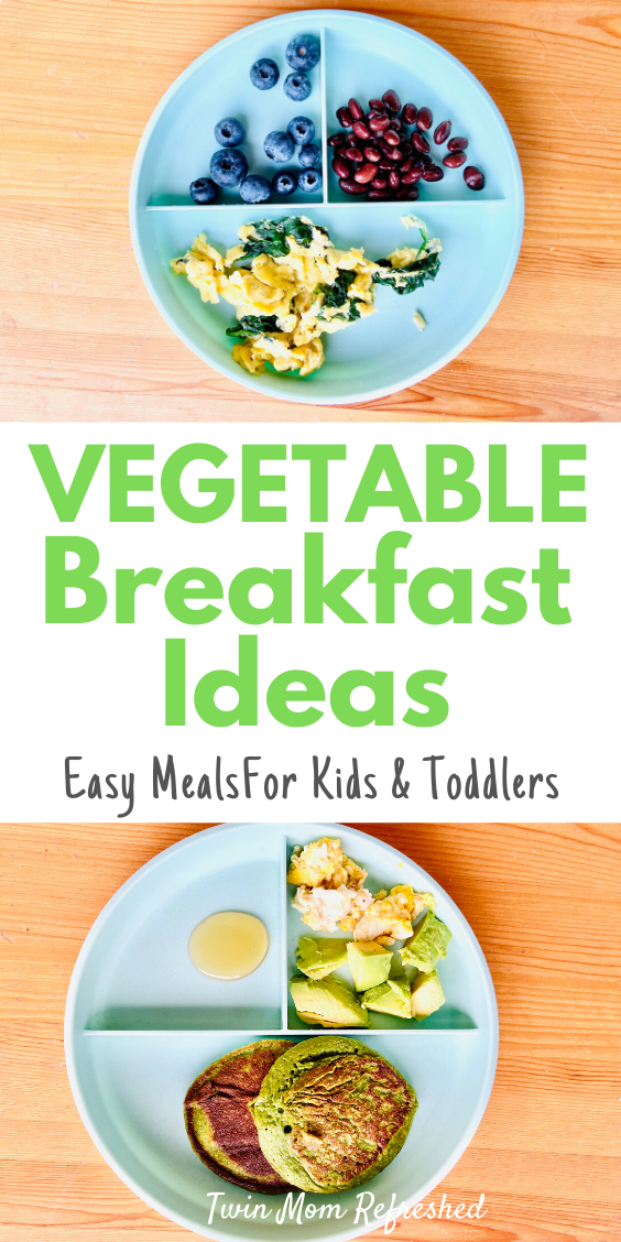 Breakfast Ideas With Vegetables For Kids And Toddlers In 2020 Toddler Breakfast Healthy Healthy Toddler Lunches