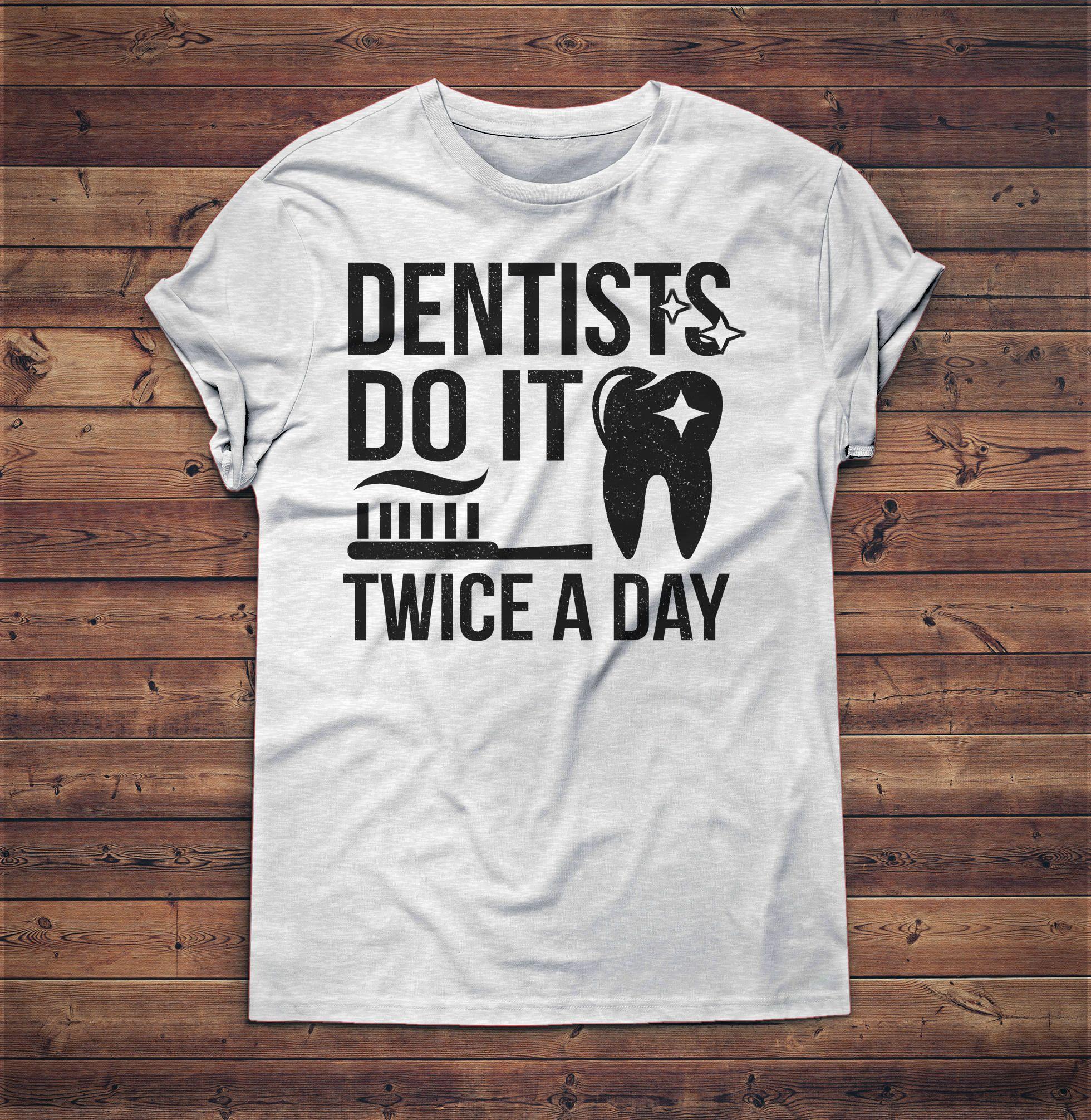 Dentist Shirt Dental Student Gift for Dentist Dentist Gift Future Dentist Dentist Graduation Dental Hygienist Dental Assistant