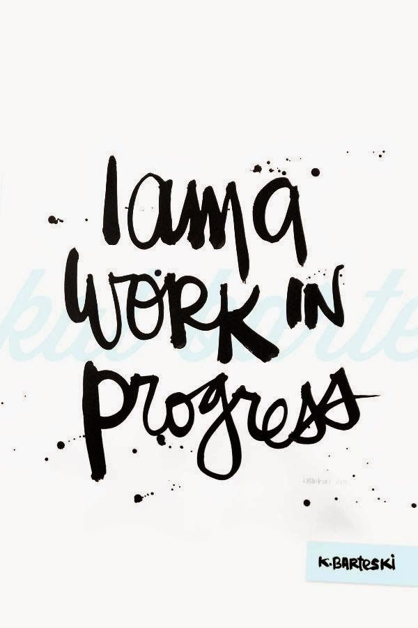 Progress Quotes Life Is Always A Work In Progress Do Good Be Good A Birdy Told .