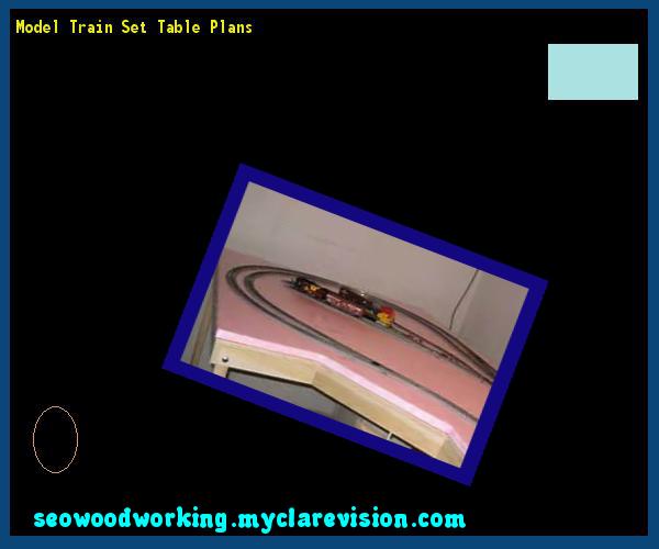 Model Train Set Table Plans 093927 - Woodworking Plans and Projects!  sc 1 st  Pinterest & Model Train Set Table Plans 093927 - Woodworking Plans and Projects ...