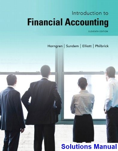 Introduction to financial accounting 11th edition horngren solutions introduction to financial accounting 11th edition horngren solutions manual test bank solutions manual fandeluxe Images