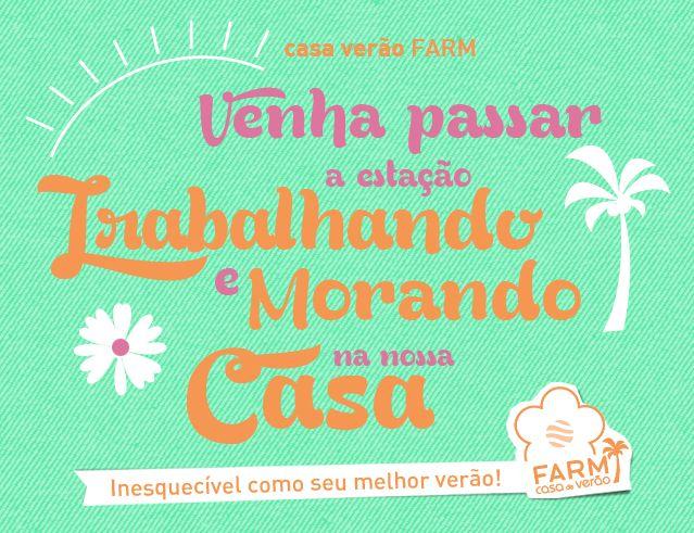 FARM - CASA DE VERÃO :)