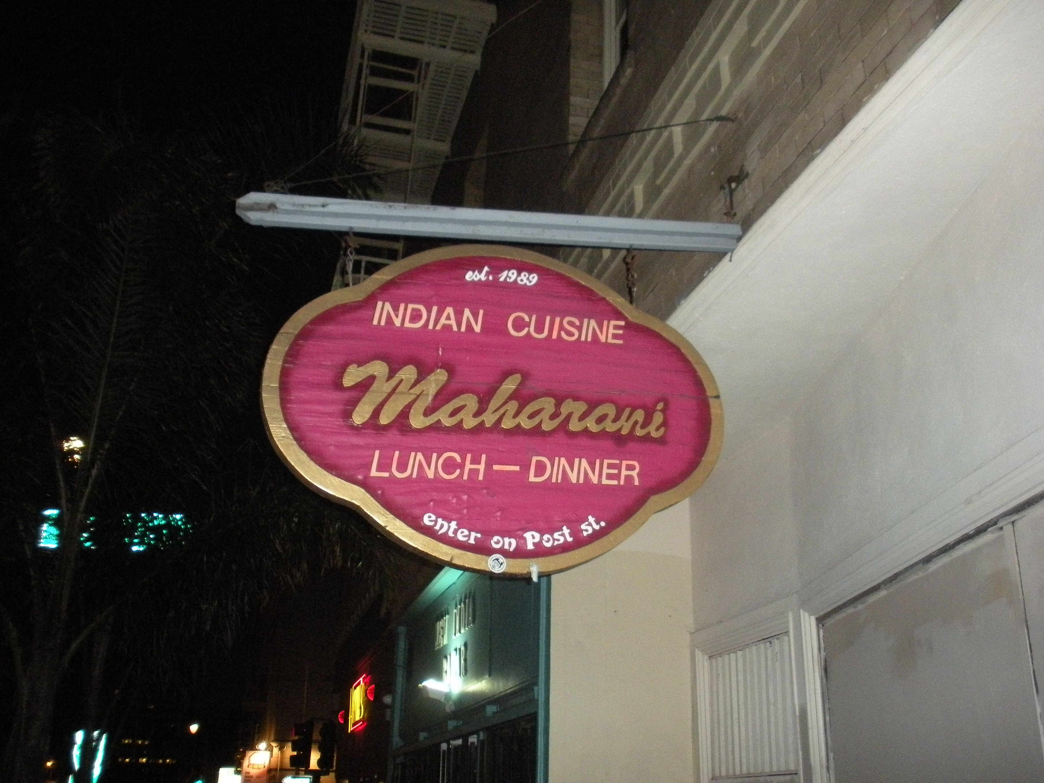Maharani's Indian Cuisine in SFO.  I think this restaurant is on Nob Hill, but I'm not sure.  It's the second best Indian food I've had.  The best was homemade by Rupa's mom.  Second best I'll give to Maharani's.  When you walk in to the restaurant there is an explosion of hearts.  They have hearts on the walls, floors, ceiling, etc....  It's exciting and so lovely.