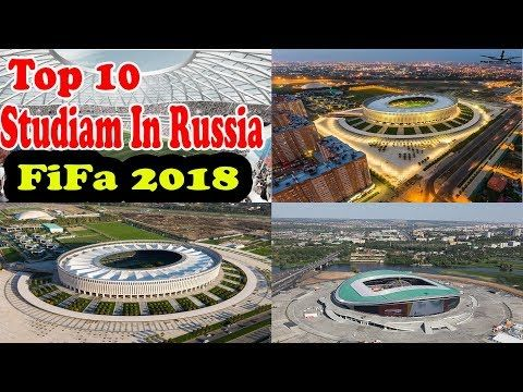 Fifa World Cup 2018 Russia Stadiums Top 10 Russian Football Stadium World Cup Stadiums World Cup 2017 World Cup 2018