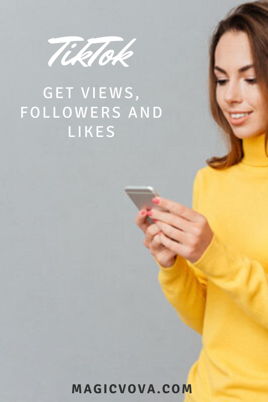 Tiktok Get Views Followers And Likes Social Media Tips How To Get How To Get Followers
