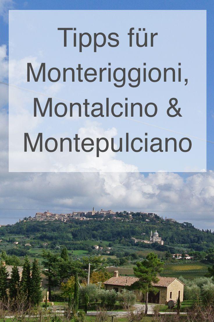 Reisebericht: Monteriggioni, Montepulciano und Montalcino ...