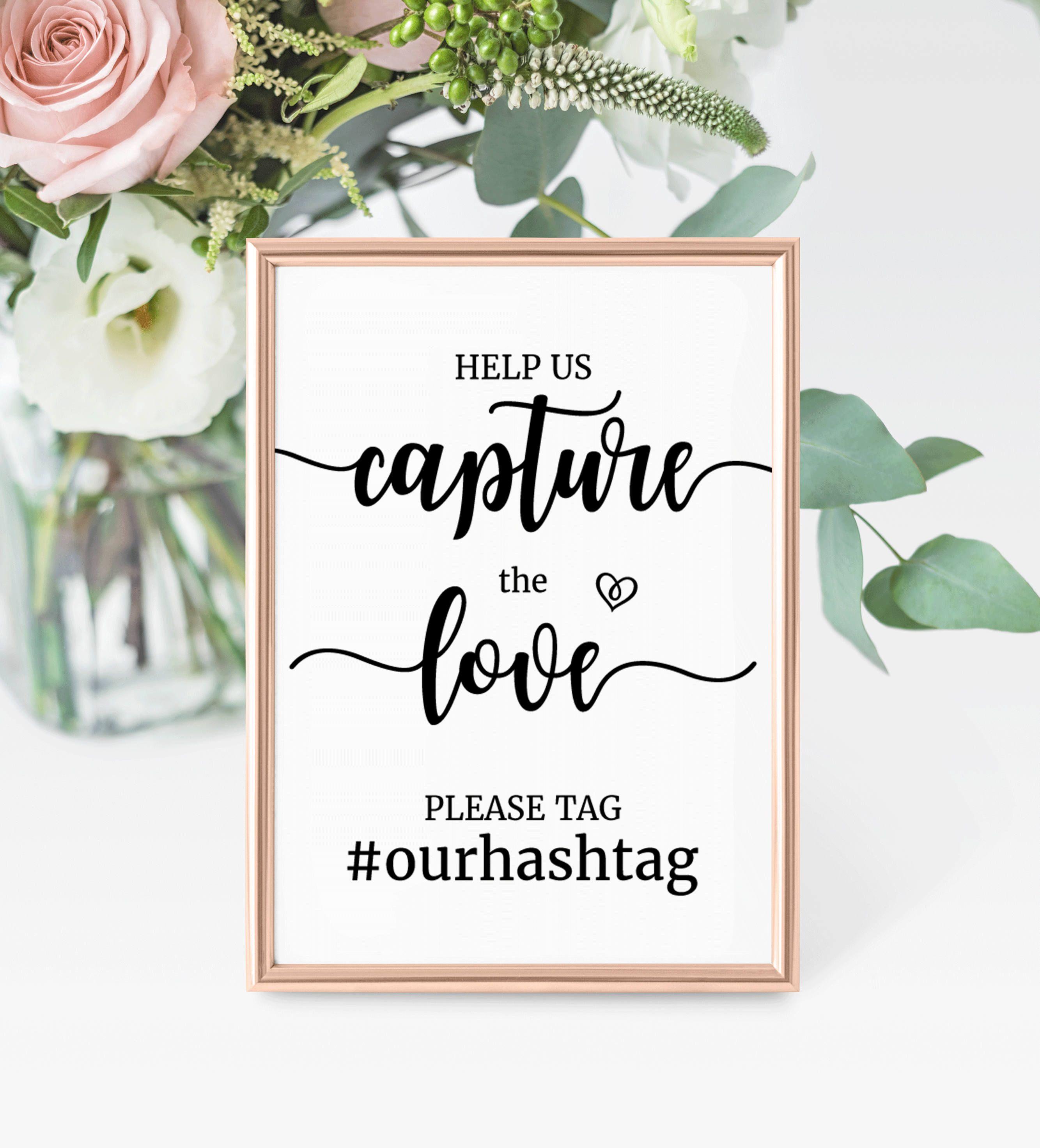 Wedding Hashtag Sign Help Us Capture The Love Hashtag Sign