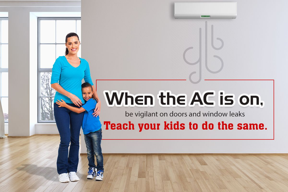 AC EnergyEfficiency Tip 1 Teach your kids to keep doors