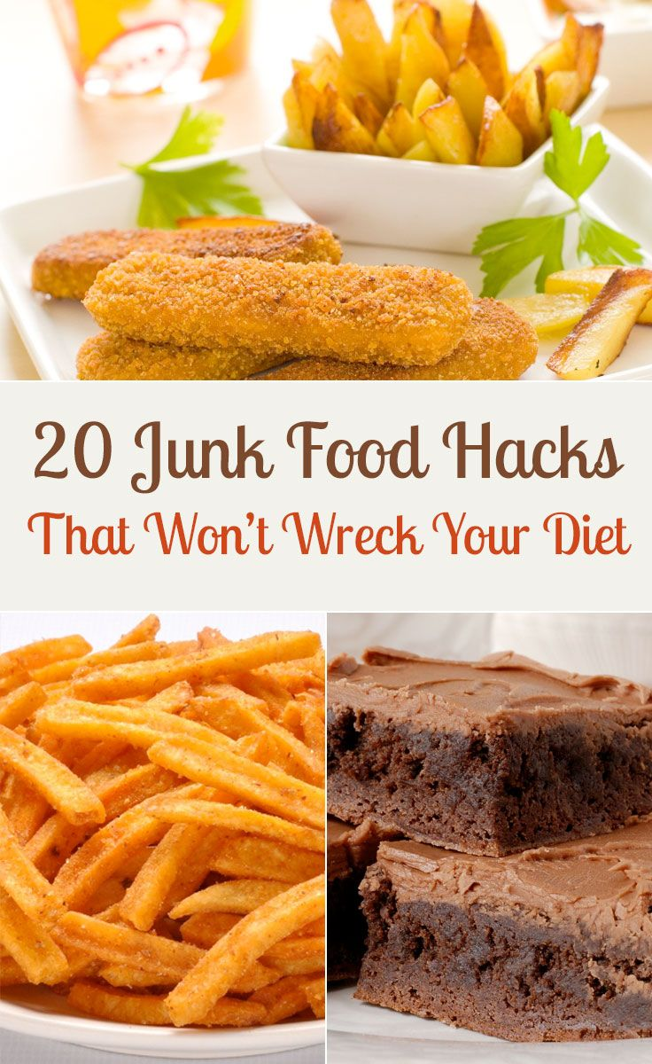 20 junk food hacks that wont wreck your diet junk food food and 20 junk food hacks that wont wreck your diet forumfinder Images