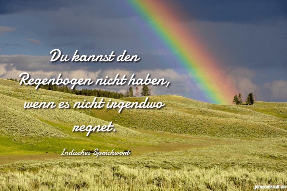 Du kannst den Regenbogen nicht haben, wenn es nicht