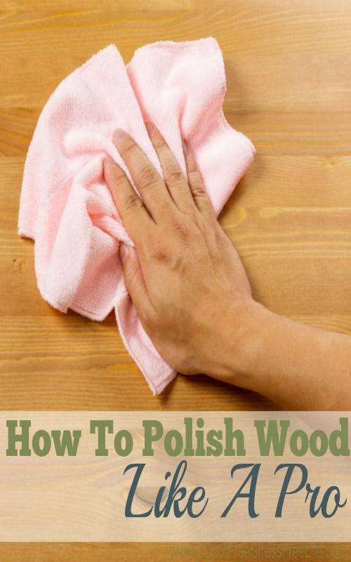 Wood Polish How To Polish Wood Like A Pro Cleaning Hacks