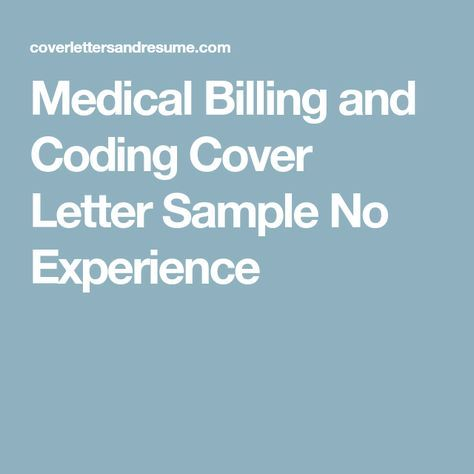 Medical Billing And Coding Cover Letter Sample No Experience Job Help