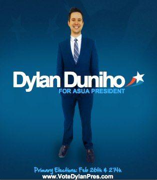 VOTE DYLAN FOR ASUA PRESIDENT! #definethebrand #knowhoyouarevotingfor