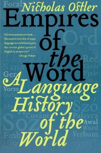 empires of the word a language history of the world in 2018