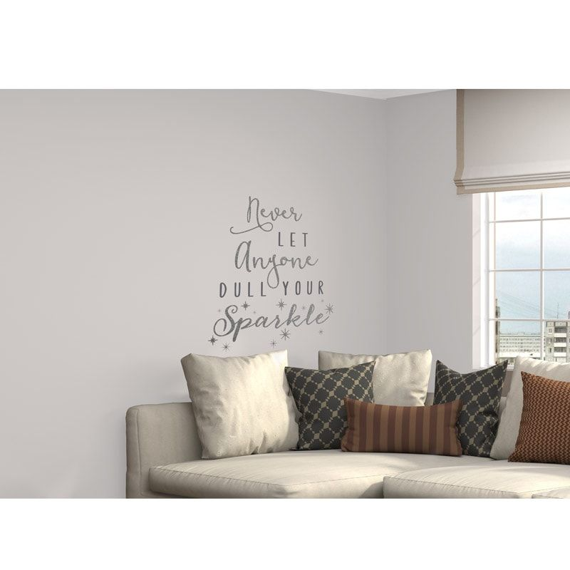 glitter wall sticker never let anyone dull your sparkle - silver