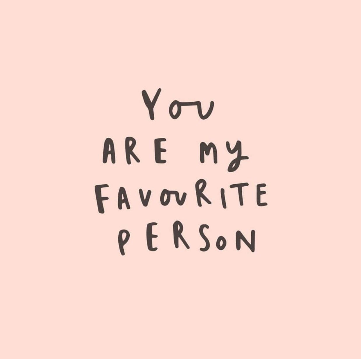 You Are My Favourite Person Scripture Quotes Pinterest