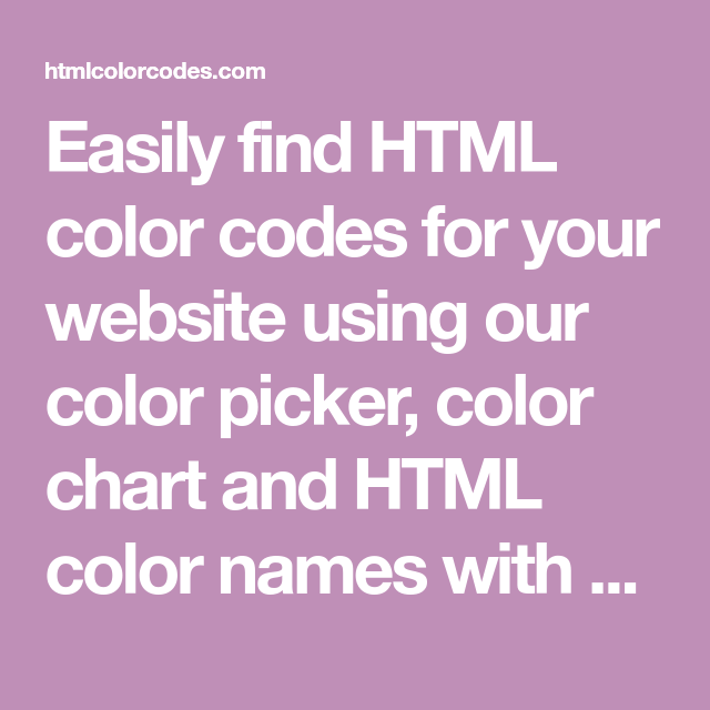 Easily Find Html Color Codes For Your Website Using Our Color Picker