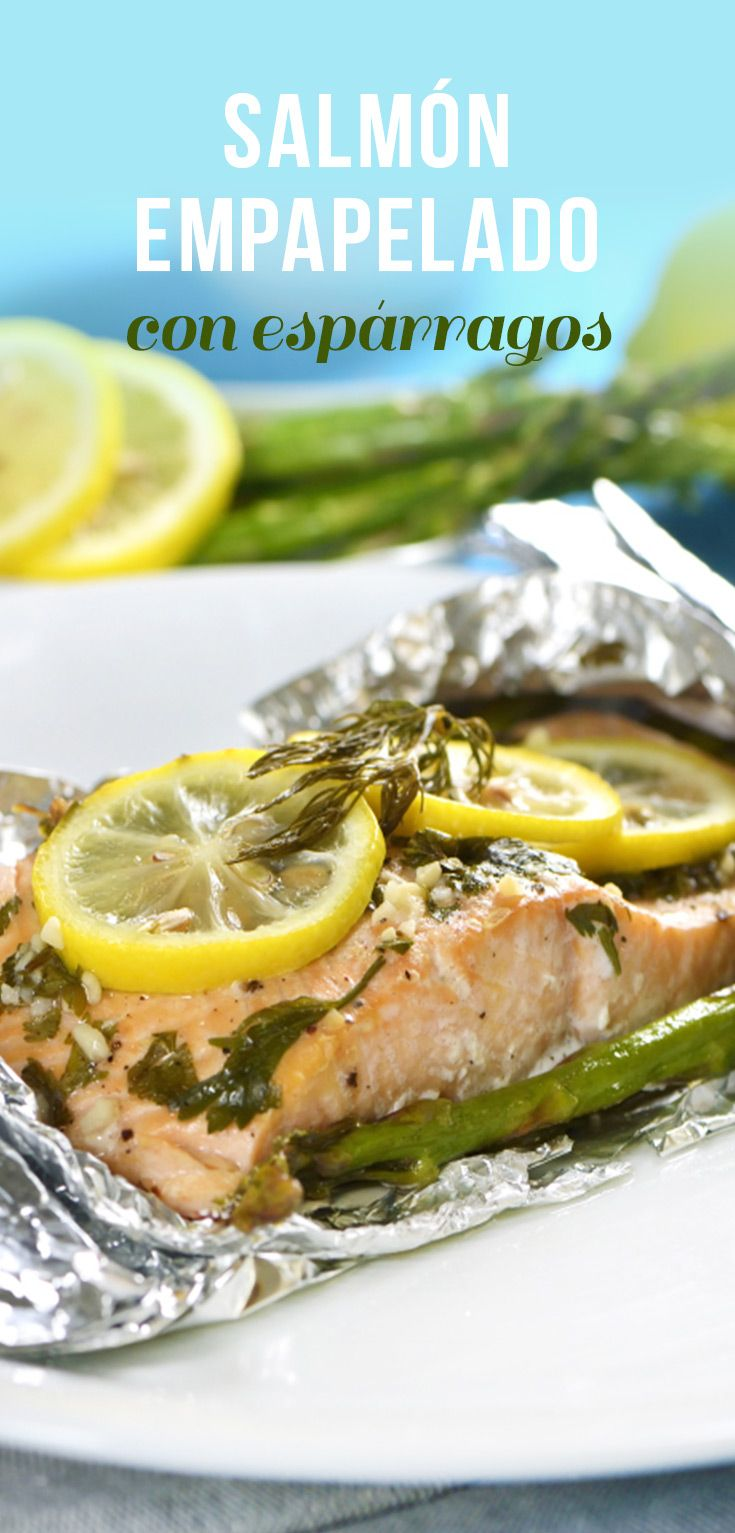 Salmón Empapelado Con Espárragos Receta Salmon Recetas Horno Recetas De Salmon En Español Recetas De Pescado Al Horno