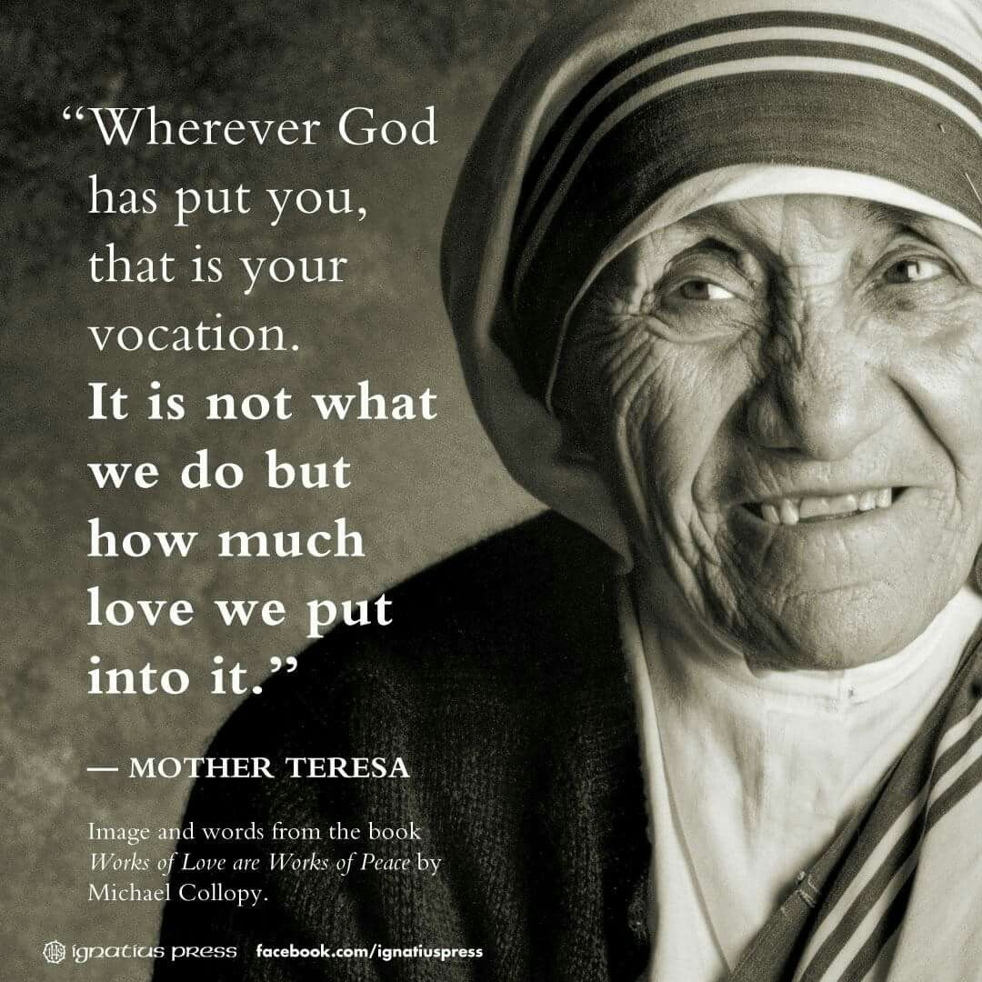 Mother Teresa Quote More More