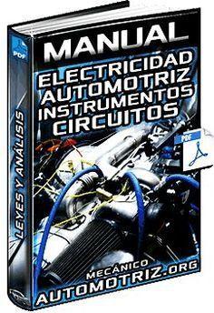 Manual De Electricidad Automotriz Instrumentos Leyes Circuitos