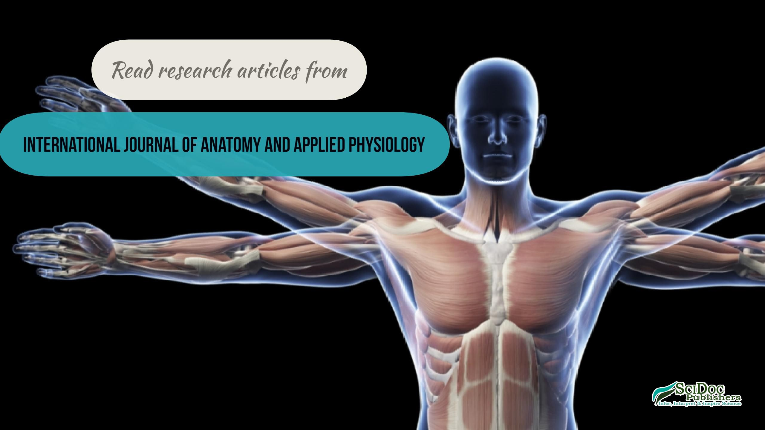 7 best International Journal of Anatomy & Applied Physiology (IJAAP ...