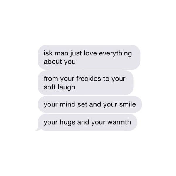 Sweet Text Messages On Tumblr ❤ Liked On Polyvore Featuring Text, Fillers,  Fillers