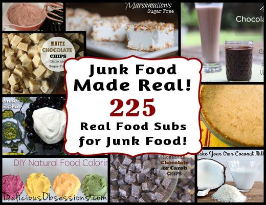 Junk food made real 225 real food recipes to replace your junk food made real 225 real food recipes to replace your favorite junk foods forumfinder Images