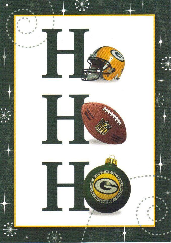 Ho Ho Ho Packers Go Pack Go Pinterest Carte De Fete