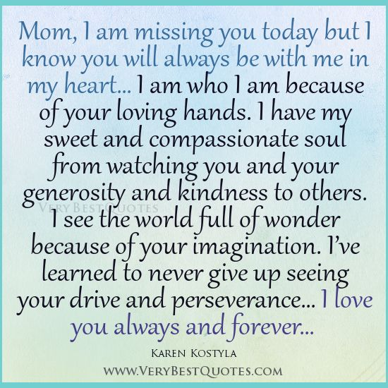 quotes on losing your mother | Quotes For Mom, I am missing ...